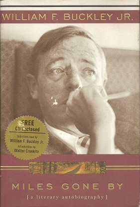 Miles Gone By:  A Literary Autobiography, Buckley Jr., William F.