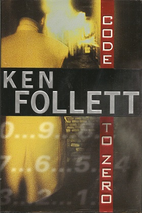 Code to Zero, Follett, Ken