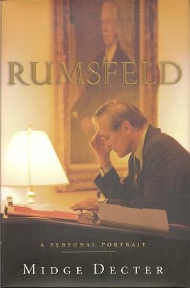 Rumsfeld:  A Personal Portrait, Decter, Midge