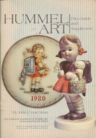 Hummel Art:  Price Guide and Supplement, Hotchkiss, John F