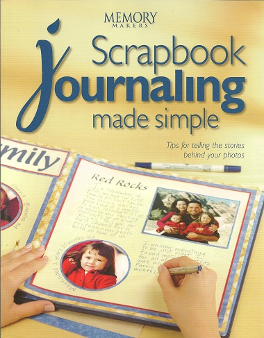 Scrapbook Journaling Made Simple, Makers, Memory