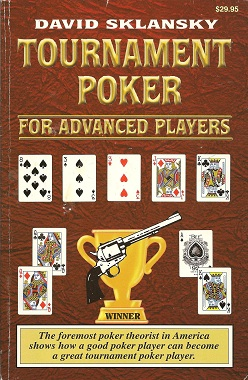 Tournament Poker for Advanced Players, Sklansky, David