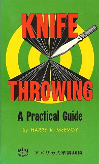 Knife Throwing:  A Practical Guide, McEvoy, Harry K.