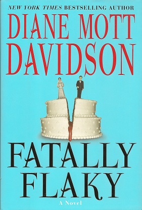 Fatally Flaky:  A Novel, Davidson, Diane Mott