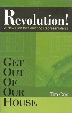 Get Out Of Our House:  Revolution!, Cox, Tim
