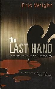 The Last Hand:  An Inspector Charlie Salter Mystery, Wright, Eric