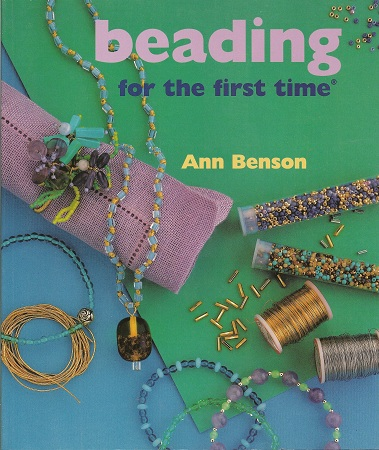 Beading for the First Time, Benson, Ann