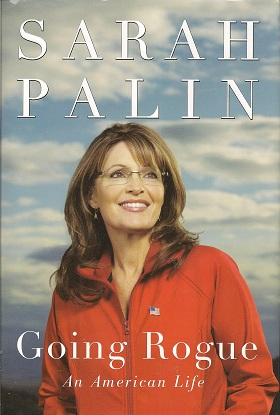 Going Rogue:  An American Life, Palin, Sarah
