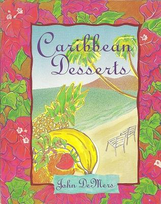 Caribbean Desserts, Demers, John