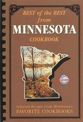 Best of the Best from Minnesota:  Selected Recipes from Minnesota's Favorite Cookbooks, McKee, Gwen And Moseley, Barbara