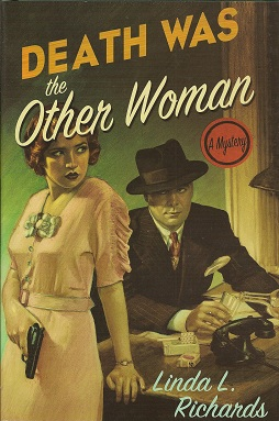 Death Was the Other Woman:  A Mystery, Richards, Linda L.