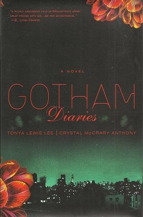 Gotham Diaries, Lee, Tonya Lewis; Anthony, Crystal McCrary