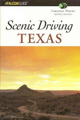 Scenic Driving Texas: Second Edition, Parent, Laurence
