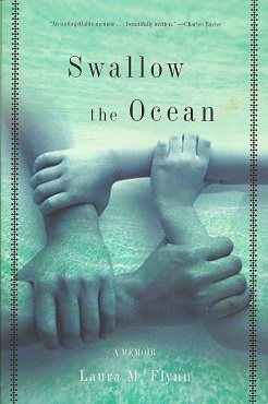 Swallow the Ocean:  A Memoir, Flynn, Laura M.