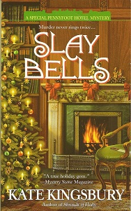 Slay Bells, Kingsbury, Kate