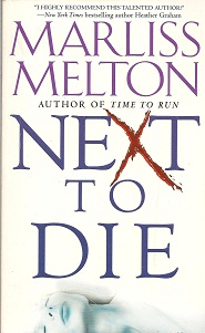 Next to Die, Melton, Marliss