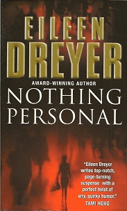 Nothing Personal, Dreyer, Eileen