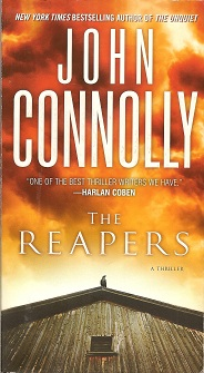 The Reapers:  A Thriller, Connolly, John