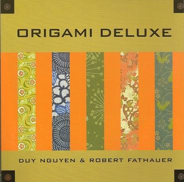 Origami Deluxe, Nguyen, Duy; Fathauer, Robert