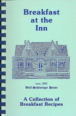 Breakfast at the Inn: St. Francisville Inn Wolf-Schlesinger House, Walsh, Patrick T
