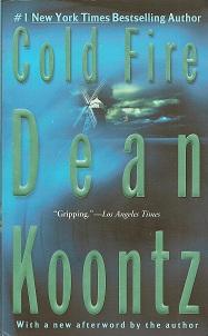Cold Fire, Koontz, Dean