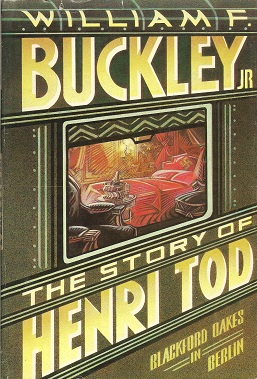 The Story of Henri Tod, Buckley Jr., William F.