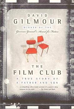 The Film Club:  A Memoir, Gilmour, David