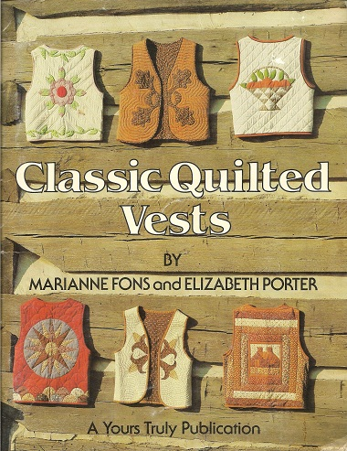 Classic Quilted Vests, Fons, Marianne; Porter, Elizabeth