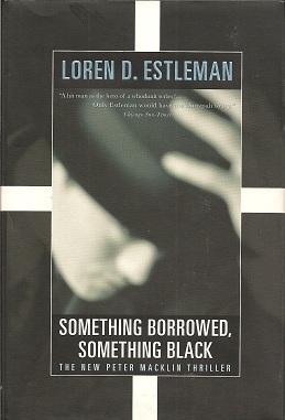 Something Borrowed, Something Black, Estleman, Loren D.