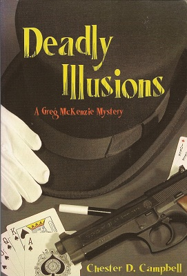 Deadly Illusions, Campbell, Chester D.