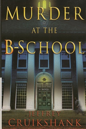 Murder at the B-School, Cruikshank, Jeffrey L.