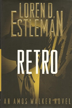 Retro, Estleman, Loren D.
