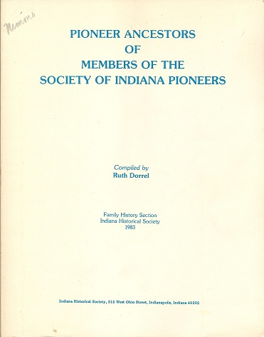 Pioneer Ancestors of Members of the Society of Indiana Pioneers, Dorrel, Ruth
