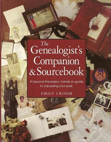 The Genealogist's Companion & Sourcebook, Croom, Emily