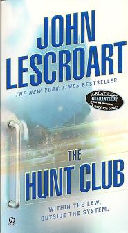 The Hunt Club, Lescroart, John