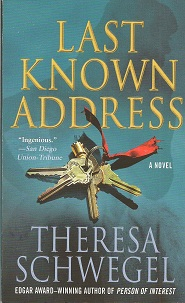 Last Known Address, Schwegel, Theresa