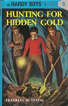 Hunting for Hidden Gold, Dixon, Franklin W.