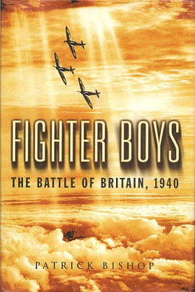 Fighter Boys:  The Battle of Britain, 1940, Bishop, Patrick