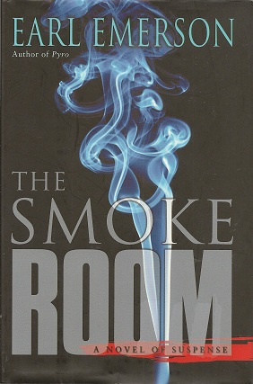 The Smoke Room:  A Novel of Suspense, Emerson, Earl