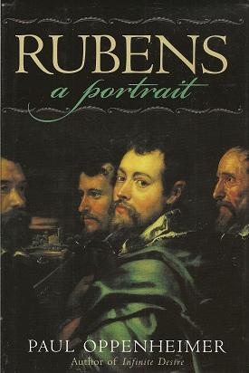 Rubens:  A Portrait, Oppenheimer, Paul