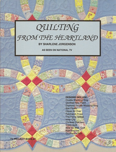 Quilting from the Heartland, Jorgenson, Sharlene