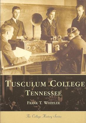 Tusculum College, Wheeler, Frank T.