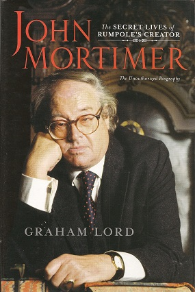 John Mortimer:  The Secret Lives of Rumpole's Creator, Lord, Graham