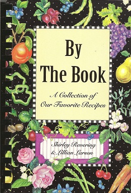 By the Book:  A Collection of Our Favorite Recipes, Revering, Shirley; Larson, Lillian