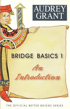 Bridge Basics 1:  An Introduction, Grant, Audrey
