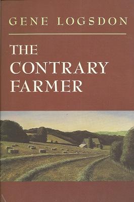The Contrary Farmer, Logsdon, Gene