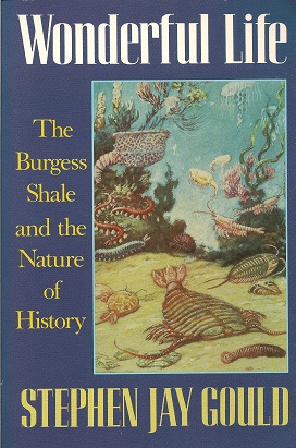 Wonderful Life:  The Burgess Shale and the Nature of History, Gould, Stephen Jay