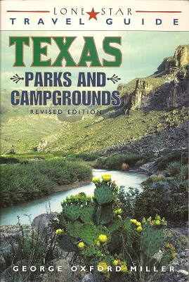 Lone Star Guide to Texas Parks and Campgrounds, Miller, George Oxford