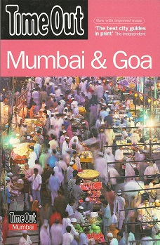 Mumbai and Goa, Time Out
