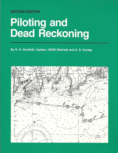 Piloting and Dead Reckoning, Shufeldt, H. H.; Dunlap, G. D.